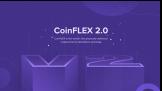 CoinFLEX 2.0 FLEX250