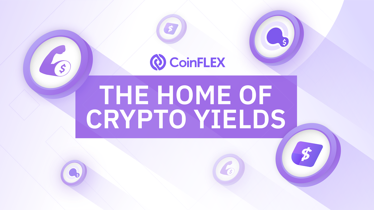 Home of crypto yields CoinFLEX - The Home of Crypto Yields