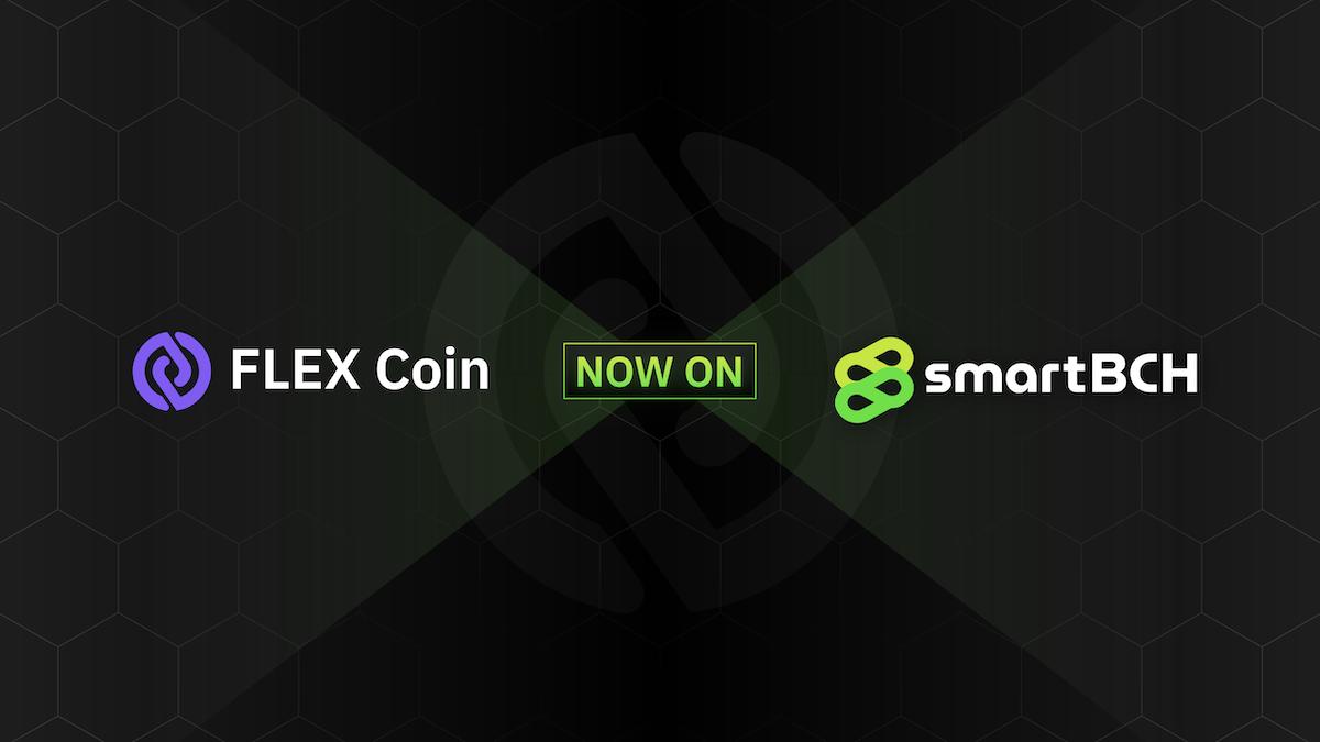 Partnership 12 1 FLEX Coin Now Live on smartBCH